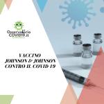 VACCINO JOHNSON & JOHNSON CONTRO IL COVID-19