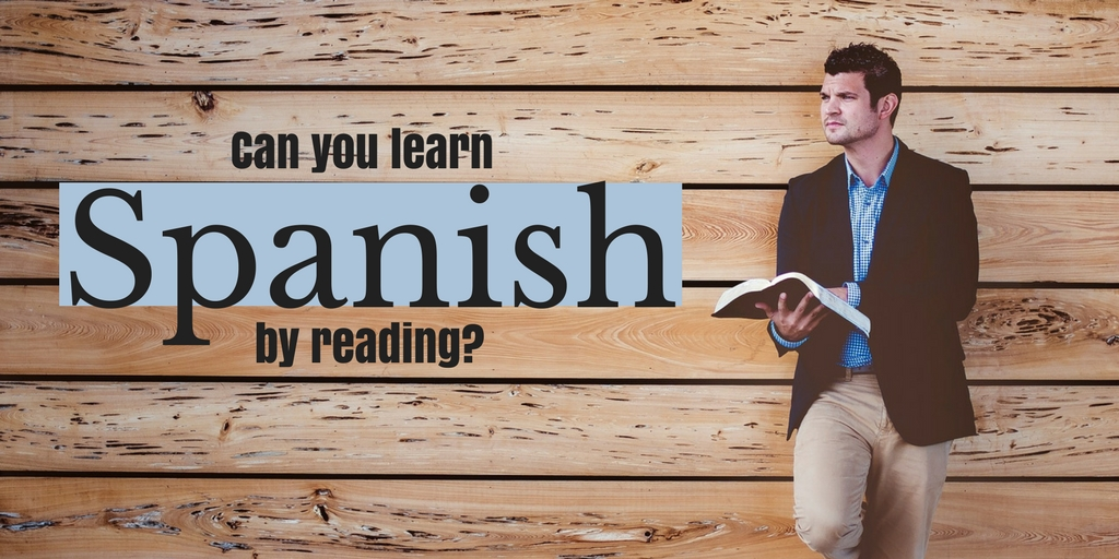Learn Spanish by reading