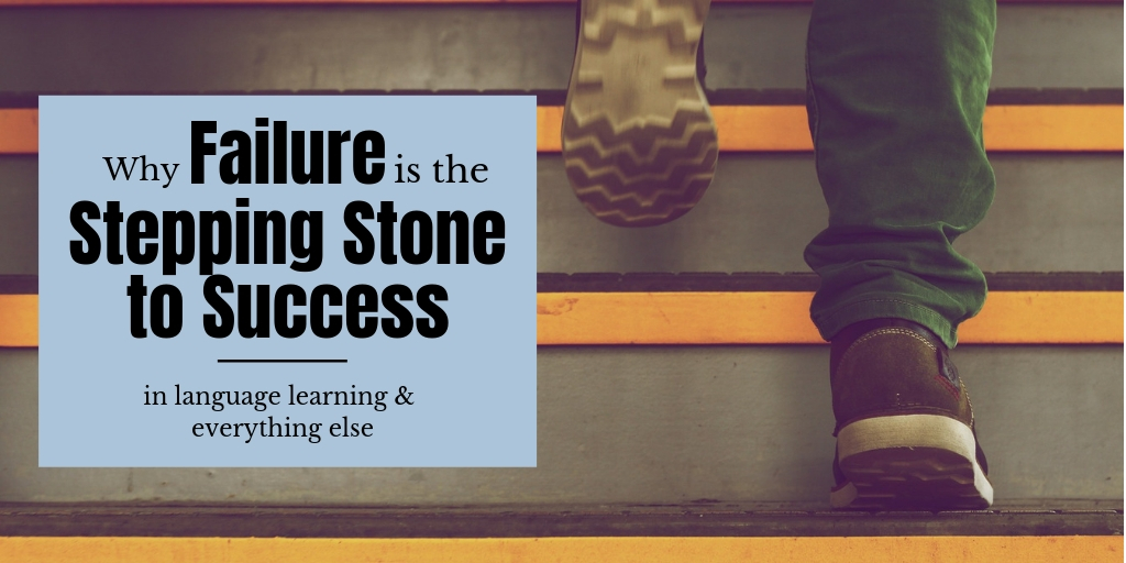 Failure is the stepping stone to success