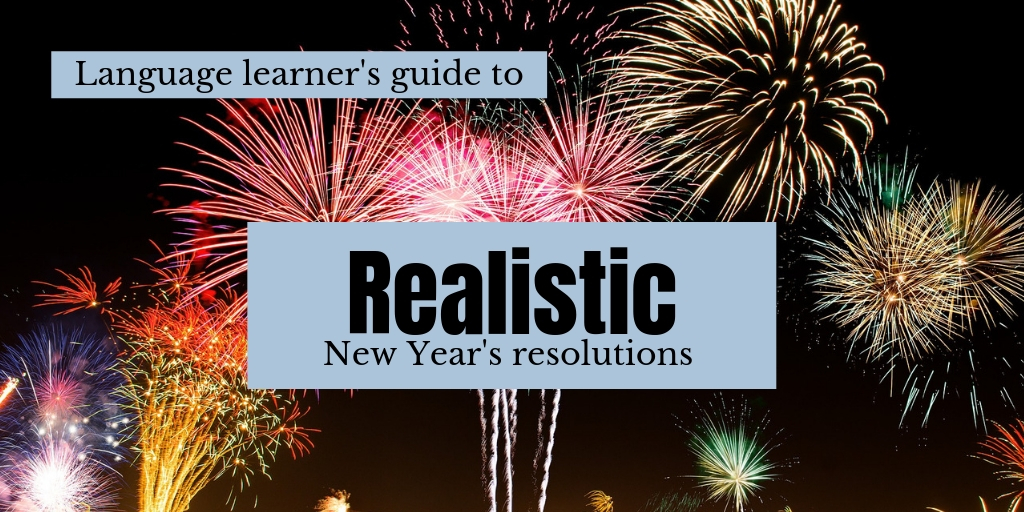 Realistic new year's resolutions