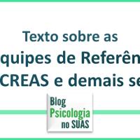 Como compor as equipes de referência dos CRAS, CREAS e alta complexidade.