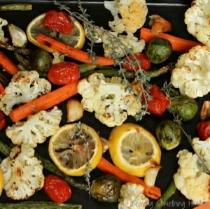 Lemon Thyme Roasted Vegetables|Craving Something Healthy