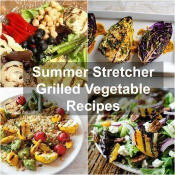 Summer Stretcher Grilled Vegetable Recipes