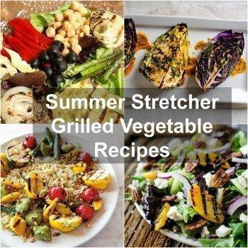 Summer Stretcher Grilled Vegetable Recipes