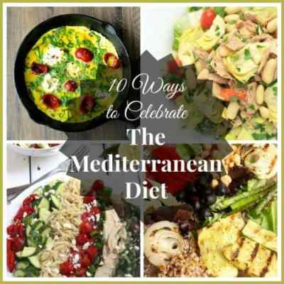 10 Ways to Celebrate the Mediterranean Diet