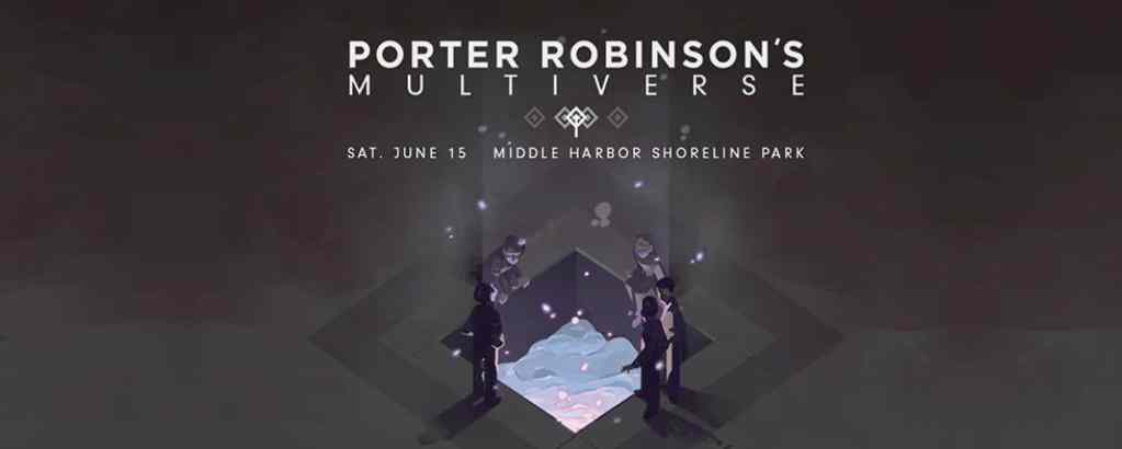Porter Robinson's Second Sky (formerly Multiverse) Music Festival Comes to Oakland
