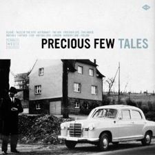 Precious Few – Tales