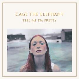 Cage_The_Elephant_Tell_Me_Im_Pretty_copy_cagete_rv
