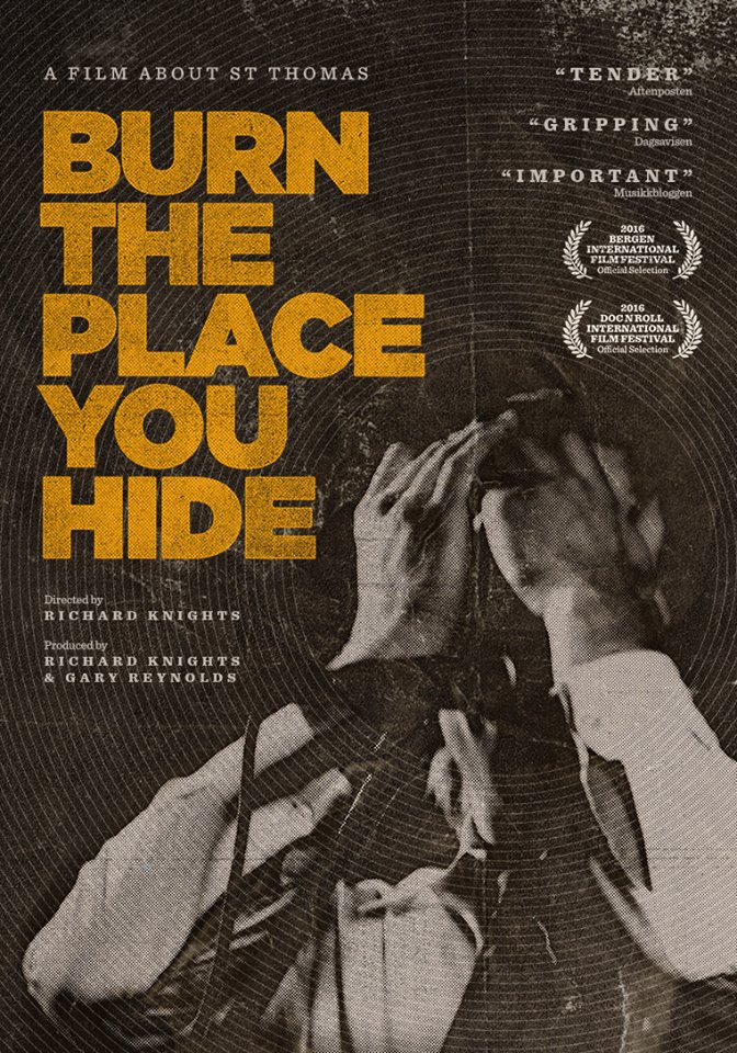 Burn The Place You Hide - A Film About St. Thomas