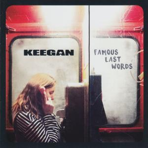 keegan_famous_last_words_copy_keegan_rv