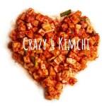 Crazy for kimchi