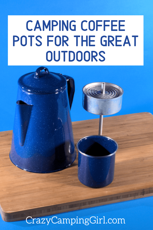 Camping Coffee Pots For The Great Outdoors article cover image with a blue enamelware pot