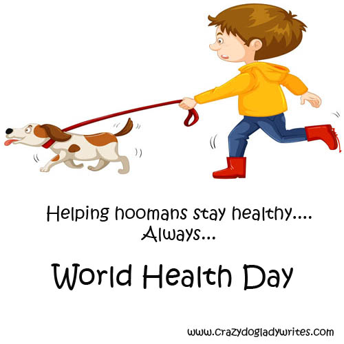crazy-dog-lady-writes-world-health-day