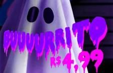 """""""Buuuurrito""""empromoção de arrepiar no Halloween por R$ 4,99."""