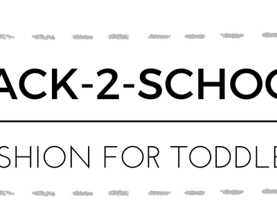 Back to School Fashion for Toddlers