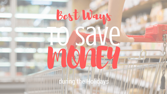 Saving Money During the Holidays