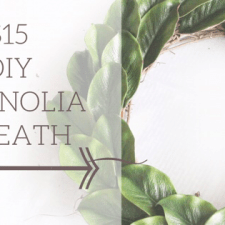FARMHOUSE DECOR: $15 DIY MAGNOLIA WREATH