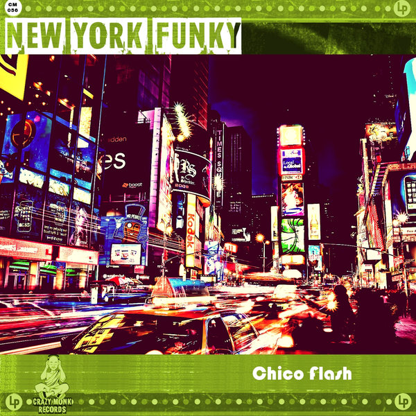 Chico-Flash-New-York-Funky