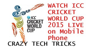 WATCH ICC CRICKET WORLD CUP 2015 LIVE