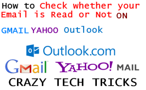Check whether your Email is Read or Not on Gmail Yahoo Outlook