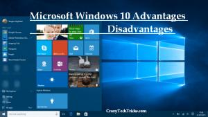 Microsoft Windows 10 Advantages Disadvantages