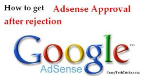How to get Adsense Approval after Rejection