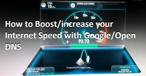 How to Boost your Internet Speed with Google DNS