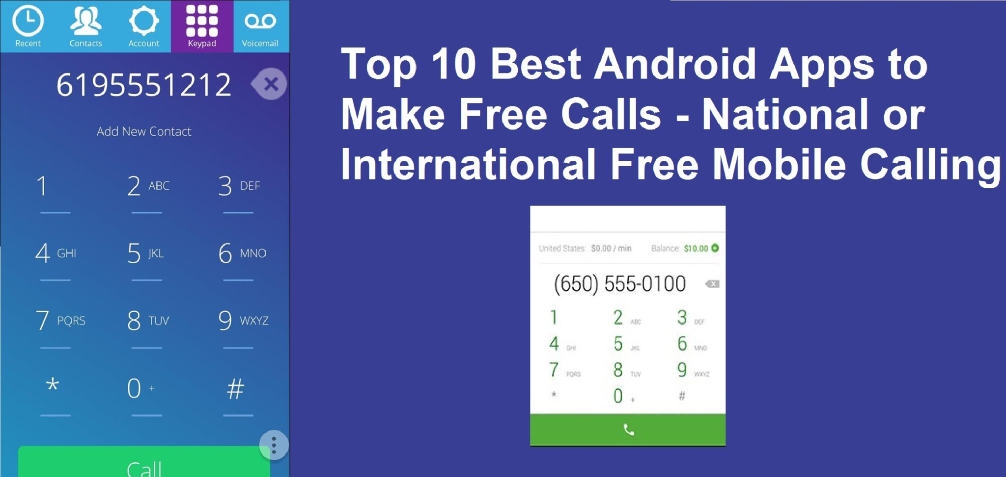 top 10 best android apps to make free calls national or international free mobile calling. Black Bedroom Furniture Sets. Home Design Ideas