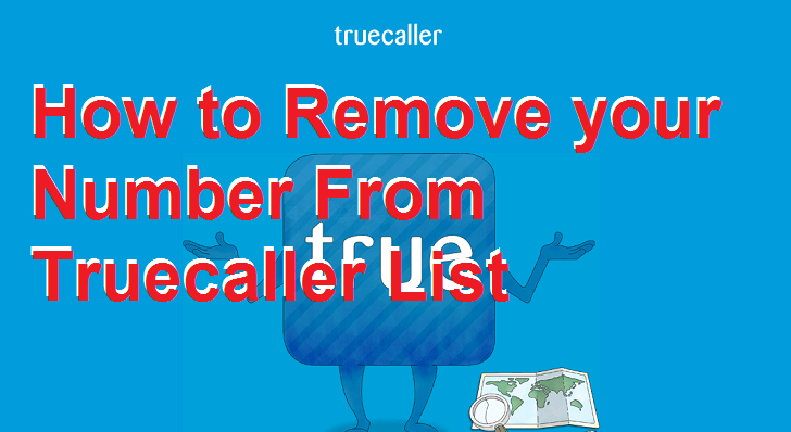 How to Remove your Number From Truecaller List