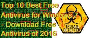 Top10Best Free Antivirus for Windows 7 – Download Free Antivirus of 2017