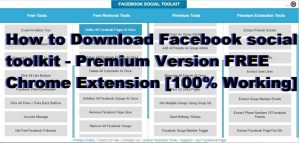 Download Facebook social toolkit – Premium Version FREE Chrome Extension [100% Working]