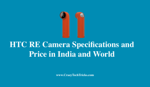 HTC RE Camera Specifications and Price in India and World