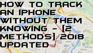 How to Track an iPhone Without Them Knowing – [2 Methods] 2018 Updated