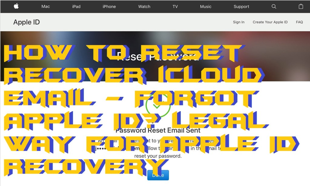 How to Reset-Recover iCloud Email - Forgot Apple ID Legal Way for Apple ID Recovery