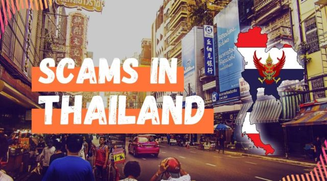 Scams in Thailand & How to Avoid Them