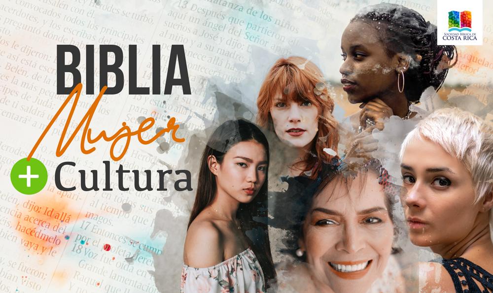 Biblia, Mujer + Cultura