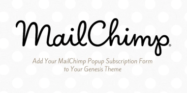 How to Get Your MailChimp Popup Subscription to Work in Genesis