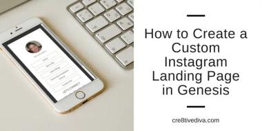 Create a Custom Instagram Landing Page in Genesis