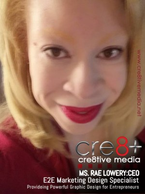 Ms Rae Lowery CEO of Cre8tive Media: Entrepreneur Branding