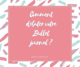 Débuter bullet journal bujo