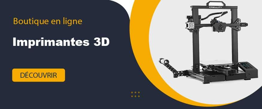Boutique imprimantes 3D