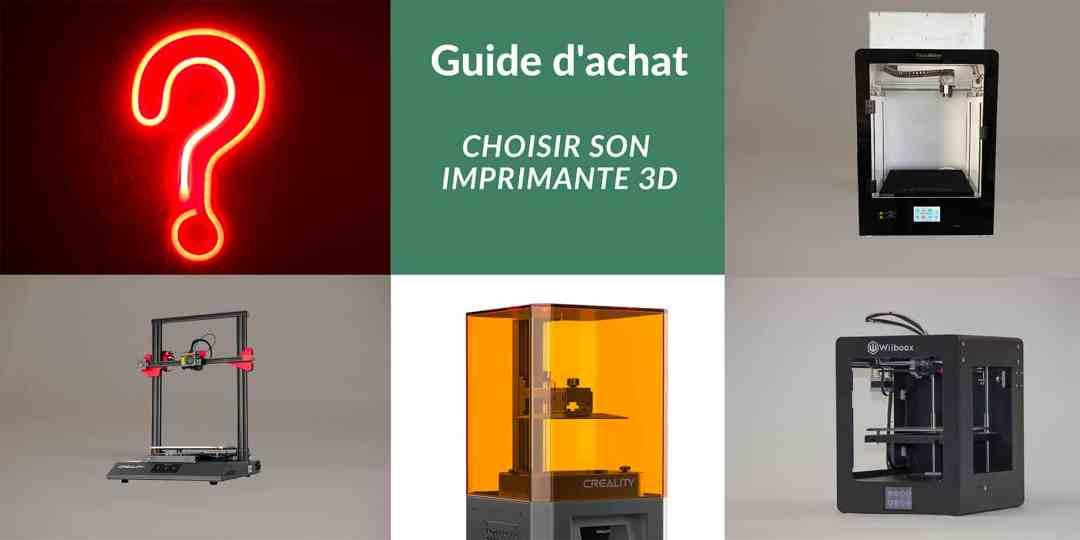 guide d'achat imprimantes 3D