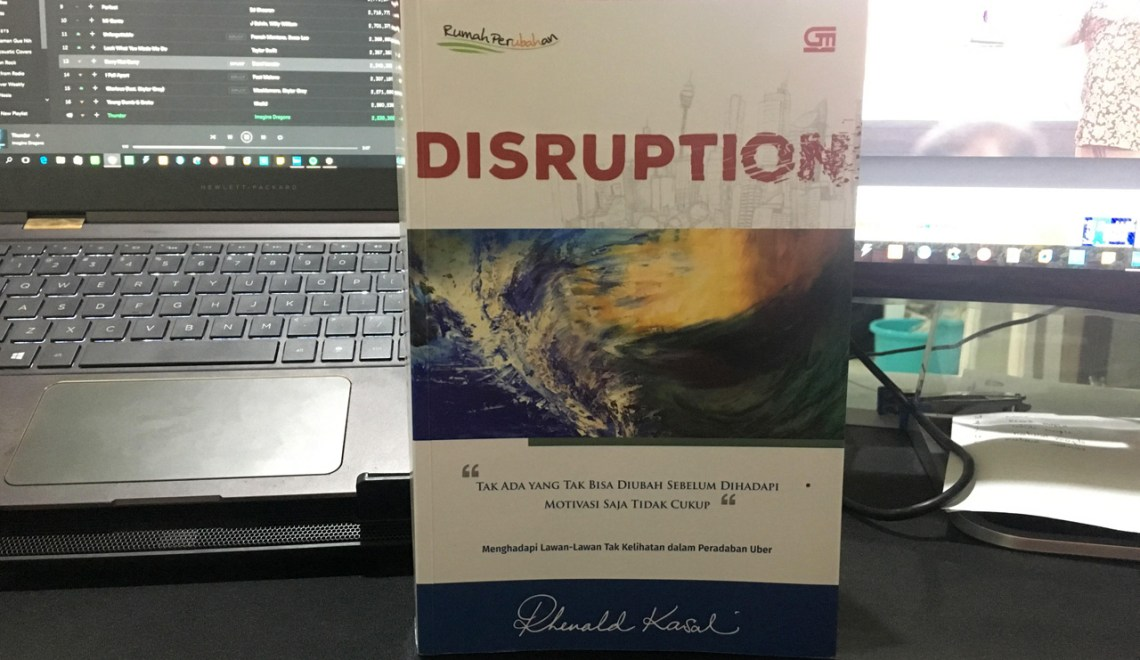 Buku Disruption oleh Prof. Rhenald Kasali