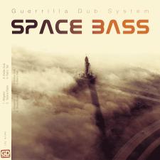 "Guerrilla Dub System – ""Space Bass"""