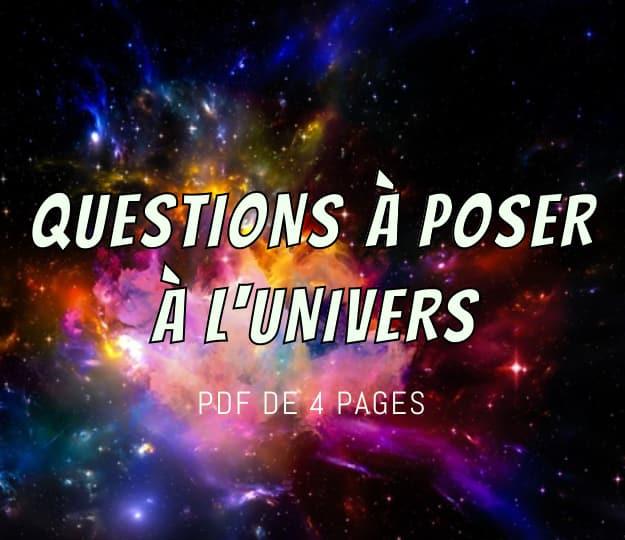 Questions à poser à l'Univers