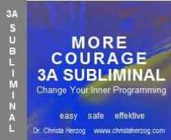 more Courage 3A Subliminal
