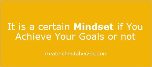 Have the right Mindset to Achieve Goals