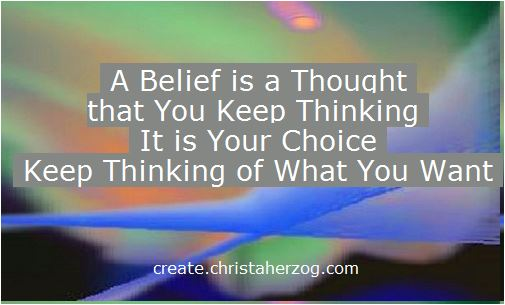 A Belief is A Thought Kept Thinking