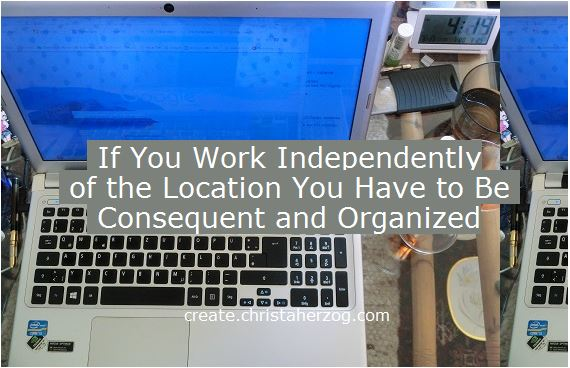 Working independently of the location be organized