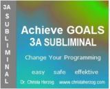 Achieve Goals 3A Subliminal